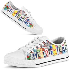 "5TH TEACHER LIVE LOVE license plates LOW TOP@ proudteaching 5THdb1d2b@low-top"" 106277"