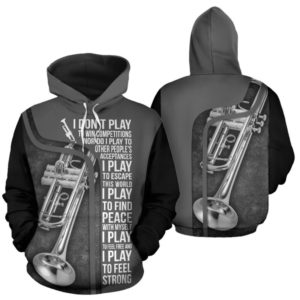 I DON'T PLAY TO WIN - TRUMPET FULL HOODIE 349430