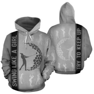 GOLF - SWING LIKE A GIRL - TRY TO KEEP UP FULL HOODIE 345302
