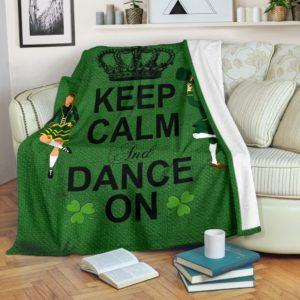 Irish Dance Keep Calm And Dance On Pre Blanket@_springlifepro_sadsad35436@premium-blanket Irish Dance Keep Calm And Dance On Pre Blanket Fleece Blanket, Personalized Gifts, Custom Blanket 603534