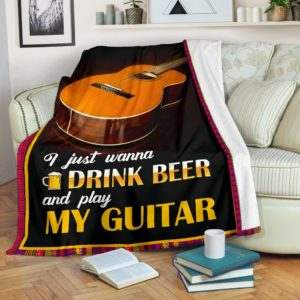 I JUST WANNA DRINK BEER AND PLAY MY GUITAR@_springlifepro_guitarbee8437@premium-blanket I Just Wanna Drink Beer And Play My Guitar Fleece Blanket, Personalized Gifts, Custom Blanket 603235