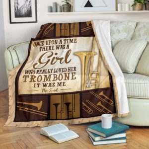 ONCE UPON A TIME THERE WAS A GIRL - trombone@_springlifepro_trombeny78479@premium-blanket Once Upon A Time There Was A Girl - Trombone Fleece Blanket, Personalized Gifts, Custom Blanket 603144