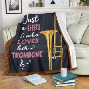 JUST A GIRL WHO LOVES HER TROMBONE PRE BLANKET@_springlifepro_just7373@premium-blanket Just A Girl Who Loves Her Trombone Pre Blanket Fleece Blanket, Personalized Gifts, Custom Blanket 602616