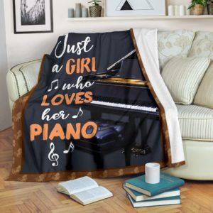 JUST A GIRL WHO LOVES HER PIANO PRE BLANKET@_springlifepro_JUS3vd33v6@premium-blanket Just A Girl Who Loves Her Piano Pre Blanket Fleece Blanket, Personalized Gifts, Custom Blanket 602564