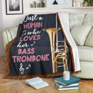 JUST A WOMAN WHO LOVES HER bass trombone PRE BLANKET@_springlifepro_jusgy67548589@premium-blanket Just A Woman Who Loves Her Bass Trombone Pre Blanket Fleece Blanket, Personalized Gifts, Custom Blanket 601873