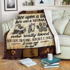 Once upon a time - Roller skating, horses & dogs@_proudteaching_Onf232d3f2@premium-blanket Once Upon A Time - Roller Skating, Horses & Dogs Fleece Blanket, Personalized Gifts, Custom Blanket 598785