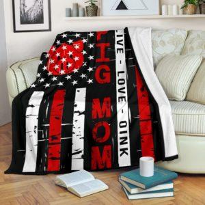 Pig Mom - Live love Flag Blanket@_proudteaching_piglive6564@premium-blanket Pig Mom - Live Love Flag Blanket Fleece Blanket, Personalized Gifts, Custom Blanket 598045