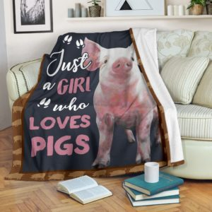 JUST A GIRL WHO LOVES PIGS PRE BLANKET@_animalaholic_jus7483@premium-blanket Just A Girl Who Loves Pigs Pre Blanket Fleece Blanket, Personalized Gifts, Custom Blanket 597181