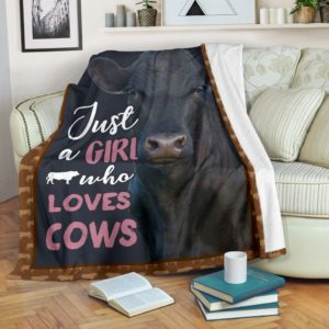 Angus cattle- JUST A GIRL WHO LOVES COWS PRE BLANKET@_animalaholic_Angusv323@premium-blanket Angus Cattle- Just A Girl Who Loves Cows Pre Blanket Fleece Blanket, Personalized Gifts, Custom Blanket 596823