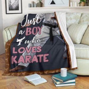JUST A BOY WHO LOVES KARATE PRE BLANKET@_summerlifepro_katre578@premium-blanket Just A Boy Who Loves Karate Pre Blanket Fleece Blanket, Personalized Gifts, Custom Blanket 595657