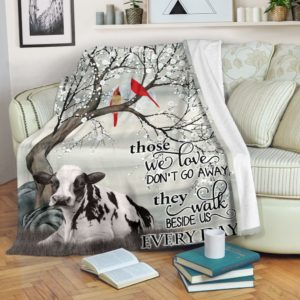Cow - Those we love don't go away Blanket NAL@_animallovepro_Cow2353@premium-blanket Cow - Those We Love Don'T Go Away Blanket Nal Fleece Blanket, Personalized Gifts, Custom Blanket 595085