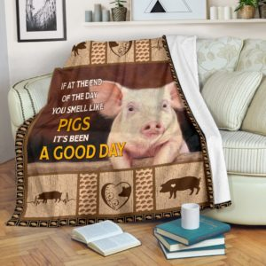 PIGS - IF AT THE END OF THE DAY BLANKET@_animallovepro_pigsblan948@premium-blanket Pigs - If At The End Of The Day Blanket Fleece Blanket, Personalized Gifts, Custom Blanket 592719