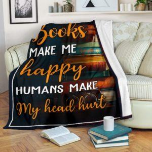 Books Make Me Happy Pre Blanket@_animallovepro_fdhgg@premium-blanket Books Make Me Happy Pre Blanket Fleece Blanket, Personalized Gifts, Custom Blanket 591836