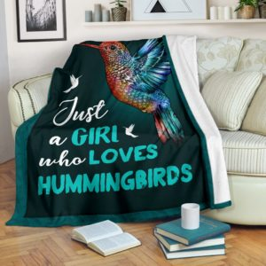JUST A GIRL WHO LOVES hummingbirds BLANKET LQT@_animallovepro_JUST763742784@premium-blanket Just A Girl Who Loves Hummingbirds Blanket Lqt Fleece Blanket, Personalized Gifts, Custom Blanket 590422