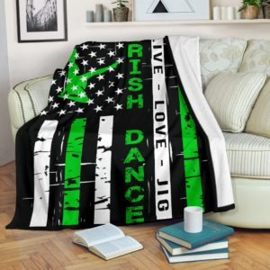 Irish Dance - Live love Flag Blanket@_proudteaching_irishda93849@premium-blanket Irish Dance - Live Love Flag Blanket Fleece Blanket, Personalized Gifts, Custom Blanket 587876