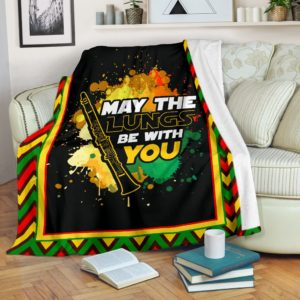 CLARINET - MAY THE LUNGS BE WITH YOU BLANKET@_proudteaching_clalungs7673@premium-blanket Clarinet - May The Lungs Be With You Blanket Fleece Blanket, Personalized Gifts, Custom Blanket 587839