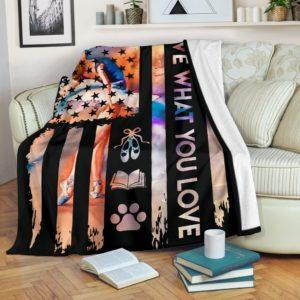 Dance - Live What You Love Blanket@_proudteaching_sgdg@premium-blanket Dance - Live What You Love Blanket Fleece Blanket, Personalized Gifts, Custom Blanket 587045