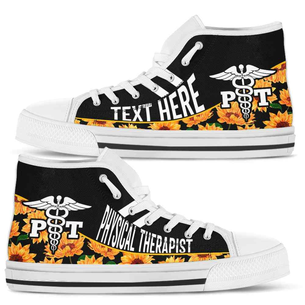 Physical Therapist Sunflower Flower Canvas Shoes High Top ...