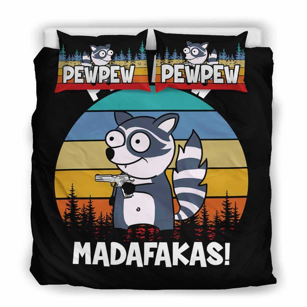 BC-U-Ani-101-Rcon-7@ Animal - Madafakas Raccoon-Funny Raccoon Pew Pew Madafakas Bed Cover With Duvet Cover And Pillow Cases. King, Queen,Twin Size Bedding Set Custom Gift.