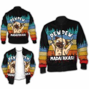 BJ-U-Ani-110-Pug-6@ Animal - Madafakas Pug-Funny Pug Pew Pew Madafakas Bomber Jacket For Women And Men. Soft And Comfortable Mens Womens Custom Bomber Jacket.