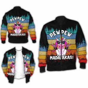 BJ-U-Ani-110-Uncr-8@ Animal - Madafakas Unicorn-Funny Unicorn Pew Pew Madafakas Bomber Jacket For Women And Men. Soft And Comfortable Mens Womens Custom Bomber Jacket.