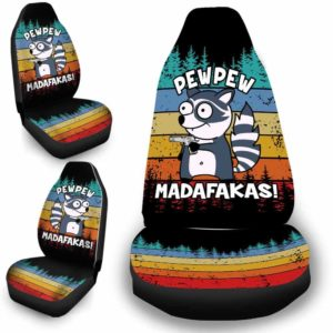 CSC-U-Ani-108-Rcon-7@ Animal - Madafakas Raccoon-Funny Raccoon Pew Pew Madafakas Car Seat Cover. Universal Fit And Comfortable Custom Car Seat Covers Accessories Set.