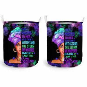 LB-U-Blk-162-Blwm-0@ Black Woman Black Woman-I Am The Storm - Strong Black Woman Black Girl Black Queen Laundry Basket. Custom Personalized Gift For Afro African American Women.