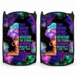 LH-U-Blk-182-Blwm-0@ Black Woman Black Woman-I Am The Storm - Strong Black Woman Black Girl Black Queen Laundry Hamper. Custom Personalized Gift For Afro African American Women.