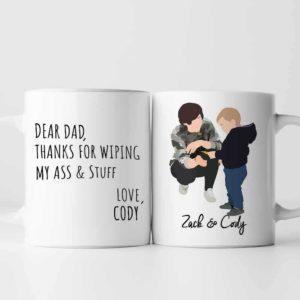MUG-U-Fami-FromSonToDad-F9-0 @ Family Dear Dad Thanks For The Ass-Personalized Father And Son Portrait Coffee Mug. Custom Family Mug. Faceless Portrait. Father Day Gift For Dad. Thanks For Wiping My Ass.