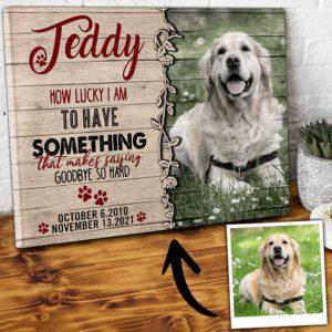 CAVA-U-Dog-LuckAndHard-Dog-0 @ Dog Lucky And Hardest-Custom Dog Portrait. Personalized Dog Memorial Gift. Pet Portrait Canvas Print. Dog Loss Dog Passing Remembrance Gift For Dog Mom, Dog Dad.